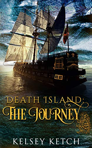 Death Island: The Journey by [Kelsey Ketch]