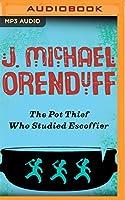 The Pot Thief Who Studied Escoffier (Pot Thief Mysteries)