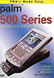 PDA's Made Easy - Palm 500 Serie...