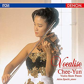 Vocalise - Chee Yun :  Violin Show Pieces