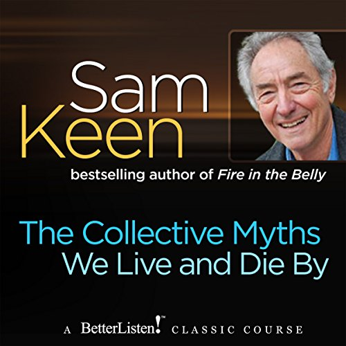 The Collective Myths We Live and Die By audiobook cover art