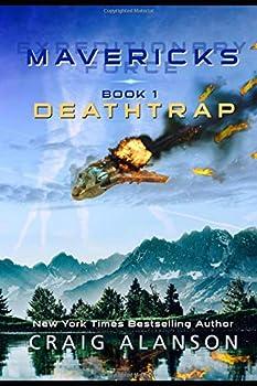 Deathtrap - Book #1 of the Mavericks