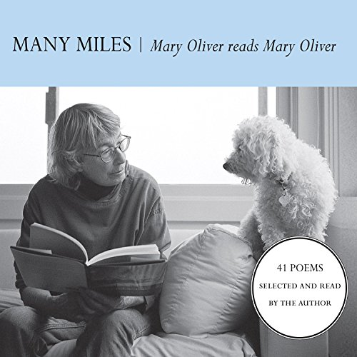 Many Miles Audiobook By Mary Oliver cover art