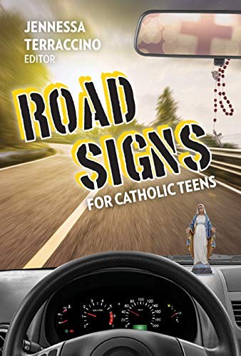 Road Signs for Catholic Teens
