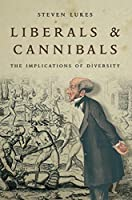 Liberals and Cannibals: The Implications of Diversity