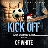 Kick Off: The District Line, Book 1