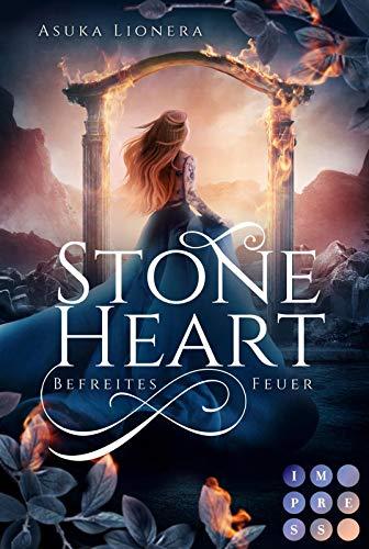 Stoneheart 2: Befreites Feuer: Magisch-gefühlvoller Fantasy-Liebesroman (2)