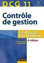 DCG 11 - Contrôle de gestion - 4e éd. - Corrigés du manuel de Claude Alazard