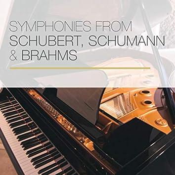Symphonies from Schubert, Schumann & Brahms
