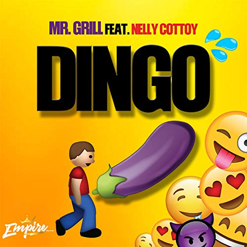 Dingo (& Mr. Grill) [Explicit]