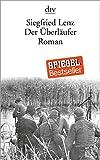 Der Überläufer: Roman von Lenz, Siegfried