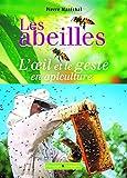 Les abeilles, l'oeil et le geste en apiculture