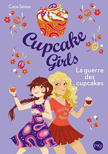 Cupcake Girls - tome 09 : La guerre des cupcakes (9)