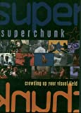 Superchunk: Crowding Up Your Visual Field