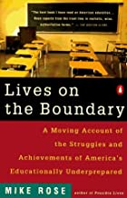 Lives on the Boundary by Mike Rose (1990-02-01)