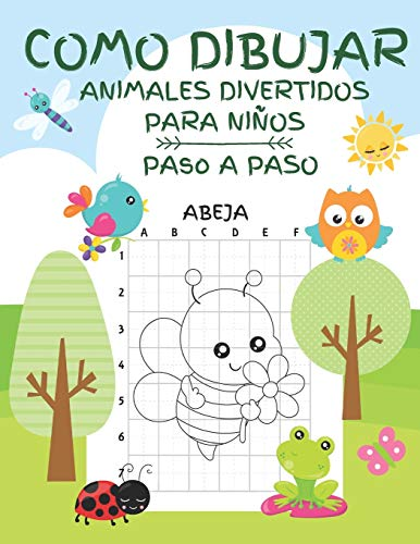 Como Dibujar Animales Divertidos para Niños Paso a Paso: Actividad 2 en 1.: Libro de Colorear y Dibujar para Niños, 25 Figuras y 25 Cuadrículas Guia Formato Grande