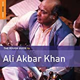 Songtexte von Ali Akbar Khan - The Rough Guide to Ali Akbar Khan
