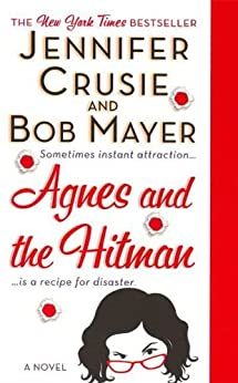 Agnes and the Hitman: A Novel by [Jennifer Crusie, Bob Mayer]