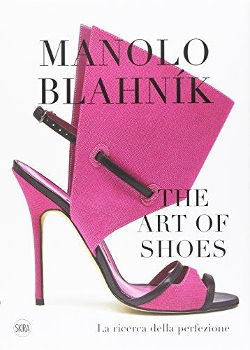 Manolo Blahník. The Art of Shoes. La ricerca della perfezio
