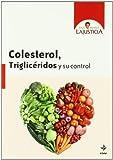 Colesterol, triglicéridos y su control (Plus Vitae)