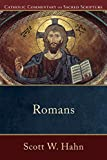 Romans (Catholic Commentary on Sacred Scripture) (English Edition)