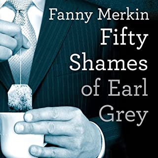 Fifty Shames of Earl Grey audiobook cover art