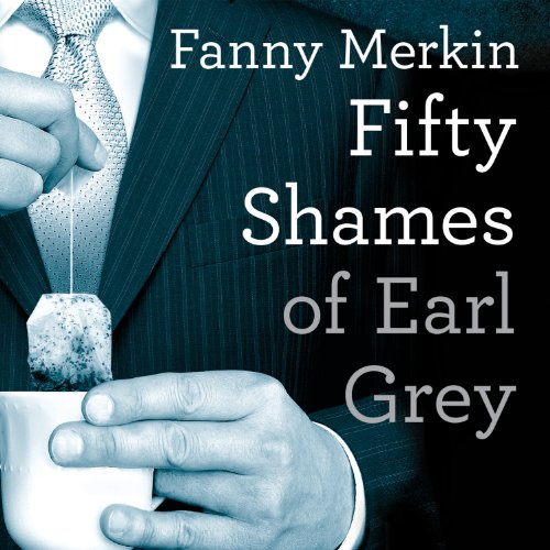 Fifty Shames of Earl Grey cover art