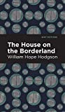 The House on the Borderland (Mint Editions)