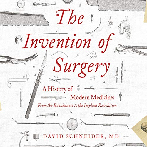 Page de couverture de The Invention of Surgery
