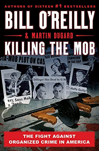 Killing the Mob: The Fight Against...