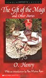 The Gift of the Magi and Other Stories (Scholastic Classics)