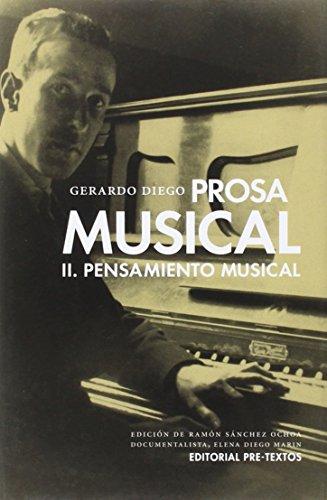 Prosa musical: Pensamiento musical: 2 (Biblioteca de Clásicos Contemporáneos)