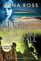 After The Rising and Before The Fall: Centenary Edition (Irish Trilogy)