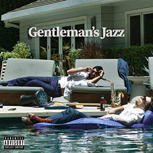 Gentleman's Jazz [Explicit]