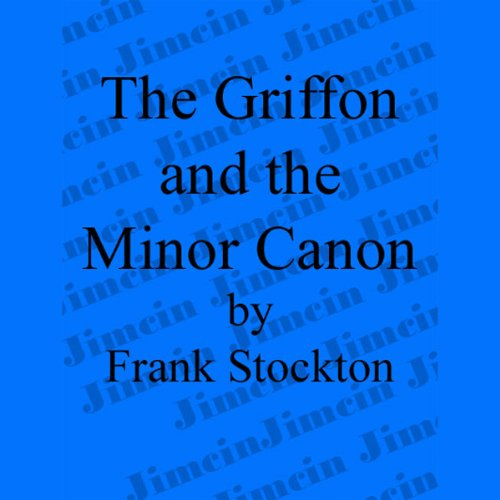 The Griffin and the Minor Canon audiobook cover art