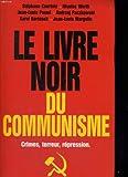 Le livre noir du communisme. crimes, terreur, repression. - 01/01/2000
