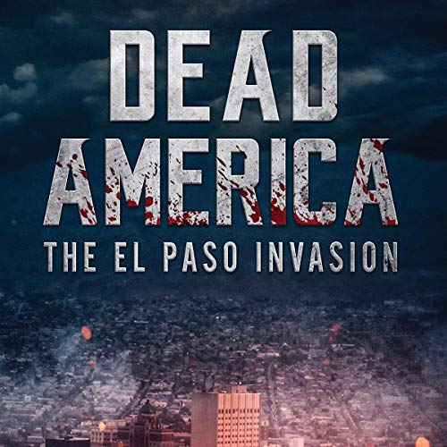 Dead America: The El Paso Invasion cover art