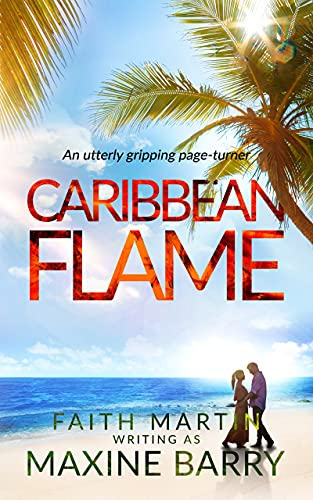 CARIBBEAN FLAME an utterly gripping page-turner (Great Reads Book 13) (English Edition)