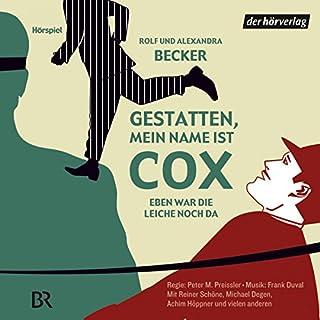 Eben war die Leiche noch da (Gestatten, mein Name ist Cox) Titelbild