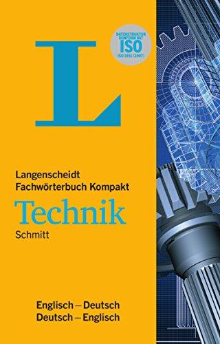 Langenscheidt Fachwörterbuch Kompakt Technik Englisch: Englisch-Deutsch/Deutsch-Englisch (Langenscheidt Fachwörterbücher Kompakt)