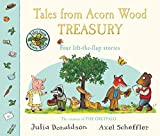 Tales From Acorn Wood Treasury: Four Lift-the-Flap Stories - Julia Donaldson