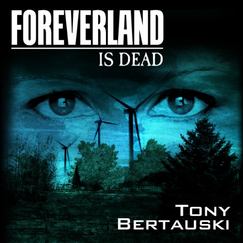 Foreverland Is Dead audiobook cover art