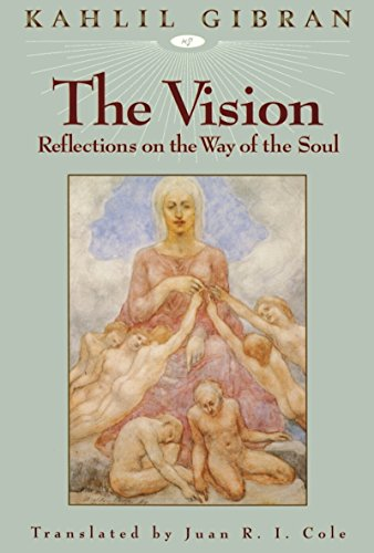 The Vision: Reflections on the Way of the Soul (English Edition)