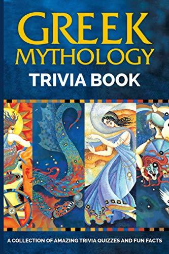 Greek Mythology Trivia Book: Fun Trivia Games With 6 Categories Greek MythologyHigh-Quality