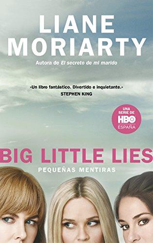 Big Little Lies (Pequeñas mentiras) (Spanish Edition)