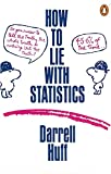 How to Lie with Statistics (Penguin Business)