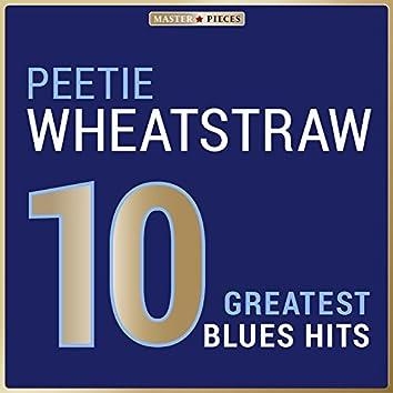 Masterpieces Presents Peetie Wheatstraw: 10 Greatest Blues Hits