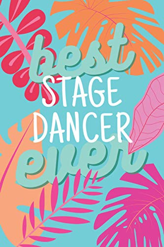 best Stage dancers ever: 2021 planner All-In-One | weekly planners | perfect Stage dancers gifts