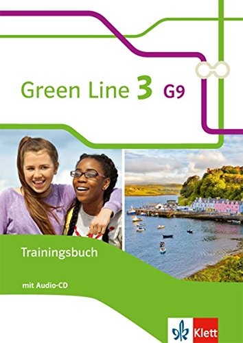 Green Line 3 G9: Trainingsbuch mit Audio-CD Klasse 7 (Green Line G9. Ausgabe ab 2015)
