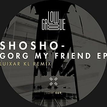 Gorg My Friend EP